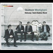 Debussy: String Quartet; Saint-Saëns: Quartet no. 1; Ravel: String Quartet / Modigliani Quartet