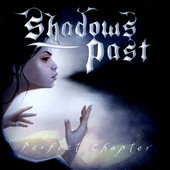 Shadows Past: Perfect Chapter