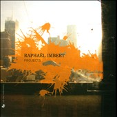 Raphaël Imbert: Projects [Box]