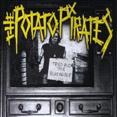 The Potato Pirates: Tried & True Black & Blue