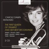The First Queen of Trumpet and Her Best Recordings - Works by Mozart, Purcell, Fasch, Telemann, et al. / Carole Dawn Reinhard, trumpet