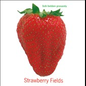 Various Artists: Strawberry Fields [Remastered]