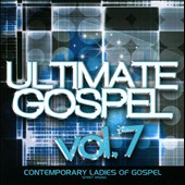 Various Artists: Ultimate Gospel, Vol. 7: Contemporary Ladies of Gospel