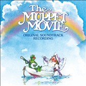 The Muppets: The Muppet Movie [Original Motion Picture Soundtrack] [Digipak]