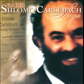 Shlomo Carlebach: Rabbi Shlomo Carlebach Sings