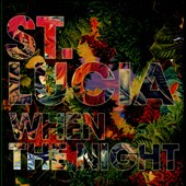 St. Lucia: When the Night