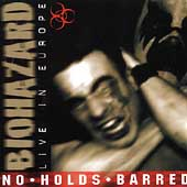 Biohazard: No Holds Barred: Live in Europe