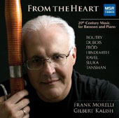 From the Heart: Works for bassoon & piano by Sluka, Soutry, Erod, Tansman, Hindemith, Dubois, Ravel / Frank Morelli, bassoon; Gilbert Kalish, piano