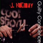 J. Holiday: Guilty Conscience *