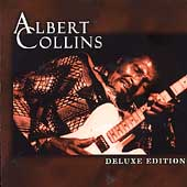 Albert Collins: Deluxe Edition