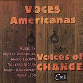 Voces Americanas - Rodriguez, et al / Voices of Change