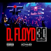 Familiar Faces: D. Floyd: Live at Howard Theatre 30 Year Anniversary [PA] [Digipak]