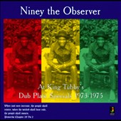 Niney the Observer: At King Tubby's: Dub Plate Specials 1973-1975