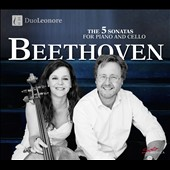 Beethoven: The 5 Sonatas for Piano and Cello / DuoLeonore (Maja Weber, cello; Per Lundberg, piano)