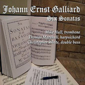 Johann Ernst Galliard: Six Sonatas