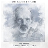 Eric Clapton: The Breeze: An Appreciation of J.J. Cale [Digipak]