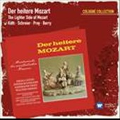 The Lighter Side of Mozart - A collection of little-known and rarely performed miniatures / Krika Koth, Peter Schreier, Hermann Prey