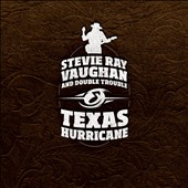 Stevie Ray Vaughan: Texas Hurricane