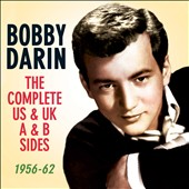 Bobby Darin: The Complete US & UK A & B Sides 1956-62