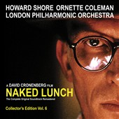 Howard Shore (Composer)/Ornette Coleman/London Philharmonic Orchestra: Naked Lunch [Music from the Original Soundtrack] [Remastered] [Digipak]