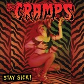 The Cramps: Stay Sick! [Slipcase]