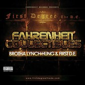 First Degree the D.E./Brotha Lynch Hung: Fahrenheit Collectibles: Brotha Lynch Hung & First D.E. [PA]