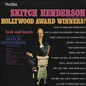 Skitch Henderson: Hollywood Award Winners/Lush & Lovely