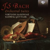 J.S. Bach: The Four Orchestral Suites / Virtuosi Saxoniae, Guttler