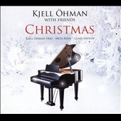 Meta Roos/Kjell Öhman/Claes Janson: Kjell Oehman with Friends: Christmas [Digipak]