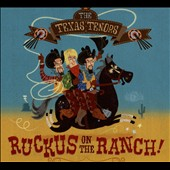 The Texas Tenors: Ruckus on the Ranch! [EP] [Digipak]