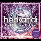 Various Artists: Hed Kandi: Dusk Till Disco