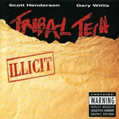 Tribal Tech (Jazz): Illicit