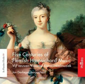Five Centuries of Flemish Harpsichord Music: Works of Krafft, Gheyn, Schroyens et al. / Jan Devlieger, harpsichord