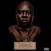 Jadakiss: Top Five Dead or Alive [PA] *