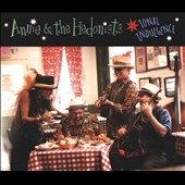 Annie & the Hedonists: Tonal Indulgence [Digipak]