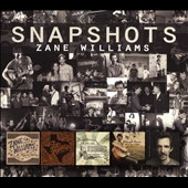 Zane Williams: Snapshots [Digipak]