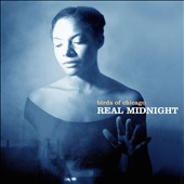 Birds of Chicago: Real Midnight [Digipak] *