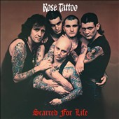 Rose Tattoo: Scarred for Life