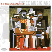 Bill Belasco: Three Musicians