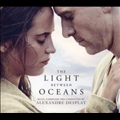 Alexandre Desplat: The Light Between Oceans [Original Motion Picture Soundtrack]
