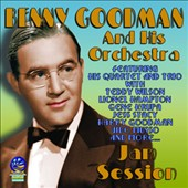 Benny Goodman & His Orchestra: Jam Session *