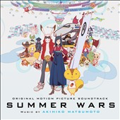Akihiko Matsumoto (b.1963): Summer Wars, Original Motion Picture Soundtrack / Akihiko Matsumoto