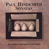 Hindemith: Sonatas For String Instruments and Piano