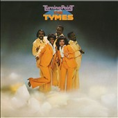 The Tymes (Philadelphia): Turning Point [Expanded Edition]
