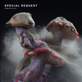 Special Request (Paul Woolford): Fabriclive 91 [3/24] *