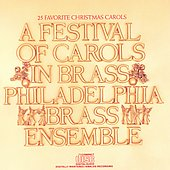 A Festival of Carols in Brass / Philadelphia Brass Ensemble