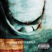 Disturbed: The Sickness [PA]