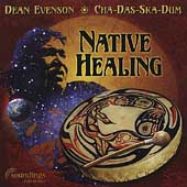 Dean Evenson: Native Healing