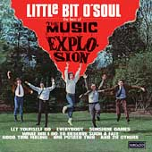 Music Explosion: Little Bit O' Soul: The Best of the Musical Explosion *