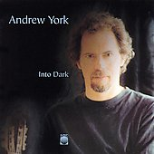 Andrew York (Guitar): Into Dark *